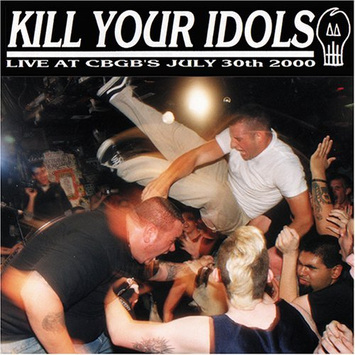 Kill Your Idols