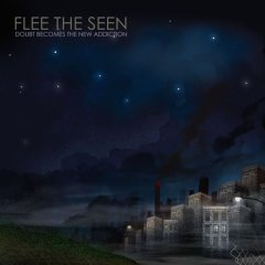 Flee The Seen