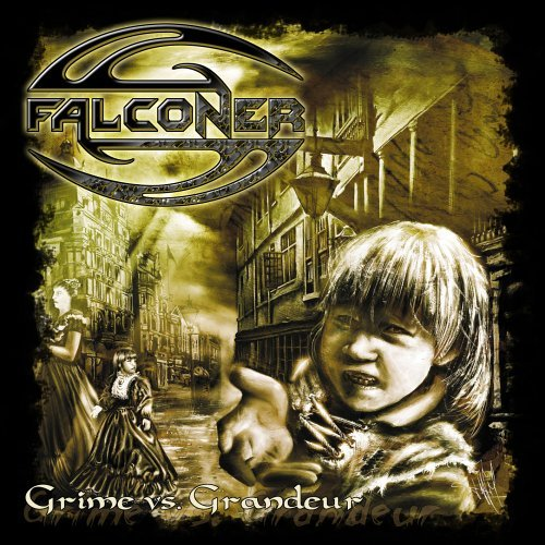 Falconer - Grime Vs. Grandeour